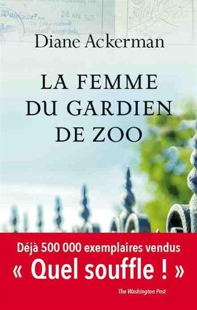 La Femme Du Gardien De Zoo Livres A Lire Livre Histoire