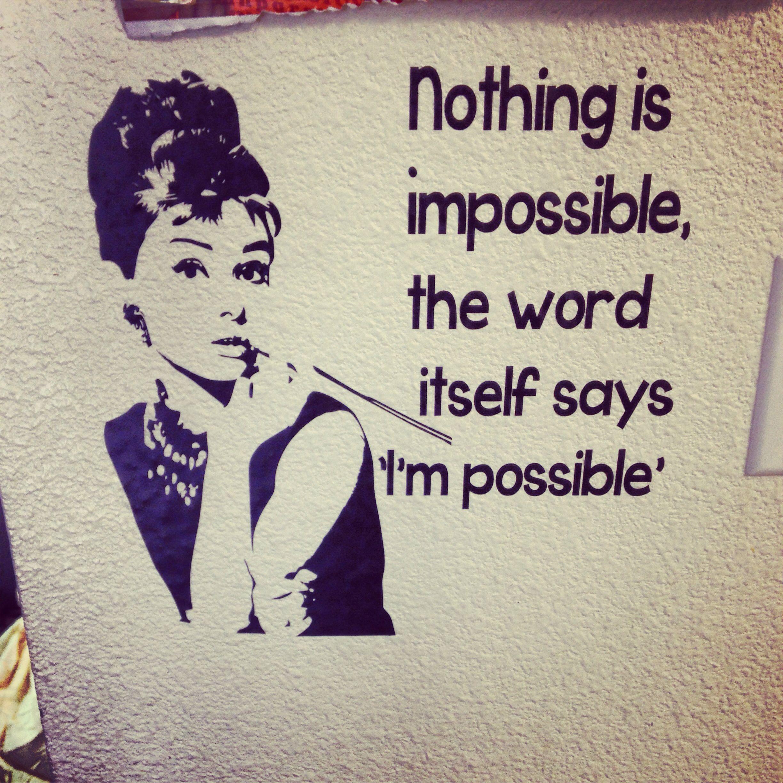 Audrey Hepburn Cute Quotes Cool Words Inspirational Words Of Wisdom