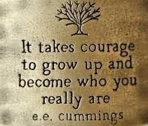 Grow Up Quotes Amusing It Takes #courage To Grow Up And Become Who You Really Are#quotes .
