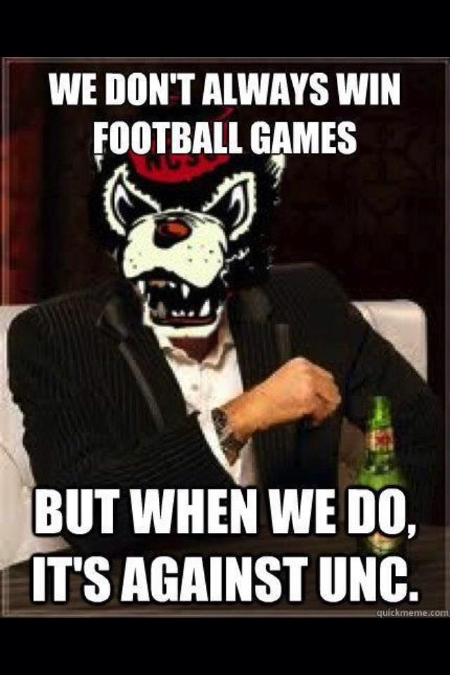 NCSU Wolfpack football - Go Pack! lol this is thetruest thing ever - check my resume