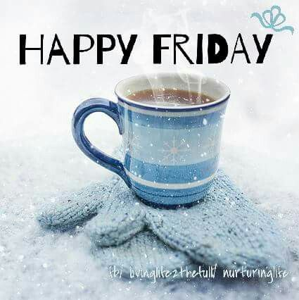Happy Friday Happy Friday Quotes Happy Friday Its Friday Quotes