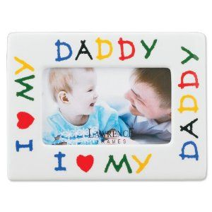 lawrence frames i love my daddy ceramic 4x6 picture frame kitchen http