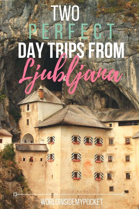 World Inside My Pocket - Two day trips from Ljubljana: Predjama Cave Castle and Lake Bled