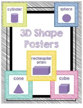 These 3D shape posters will look fabulous in your classroom! Posters: -sphere -cone -cylinder -cube -rectangular prism  If you love these posters, check out my 2D shape posters! Enjoy :)