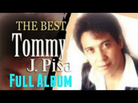 Kumpulan Lagu Tommy J Pisa Full Album Lagu Nonstop Terbaik The Best Of Tommy J Pisa Youtube Lagu Lagu Terbaik Lirik Lagu