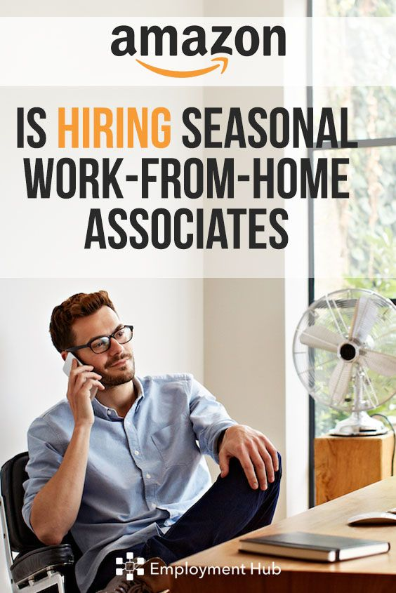 Amazon Is Hiring Seasonal Work From Home Associates For The