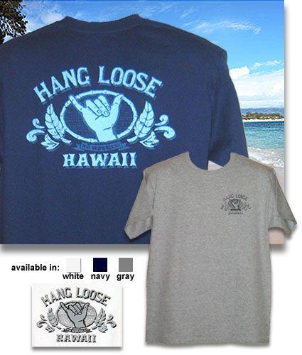 45d59d12ba hawaiian t shirts   Hang Loose Hawaiian T Shirt - Vintage Shaka Design