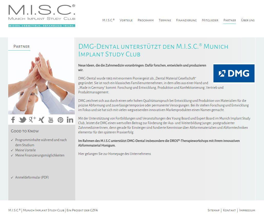 Wir begrüßen DMG - Dental Milestones Guaranteed im Munich Implant Study Club (M.I.S.C.®) als Förderer von Fortbildungen in der diagnostischen Zahnheilkunde und zu innovativen Abformmaterialien!