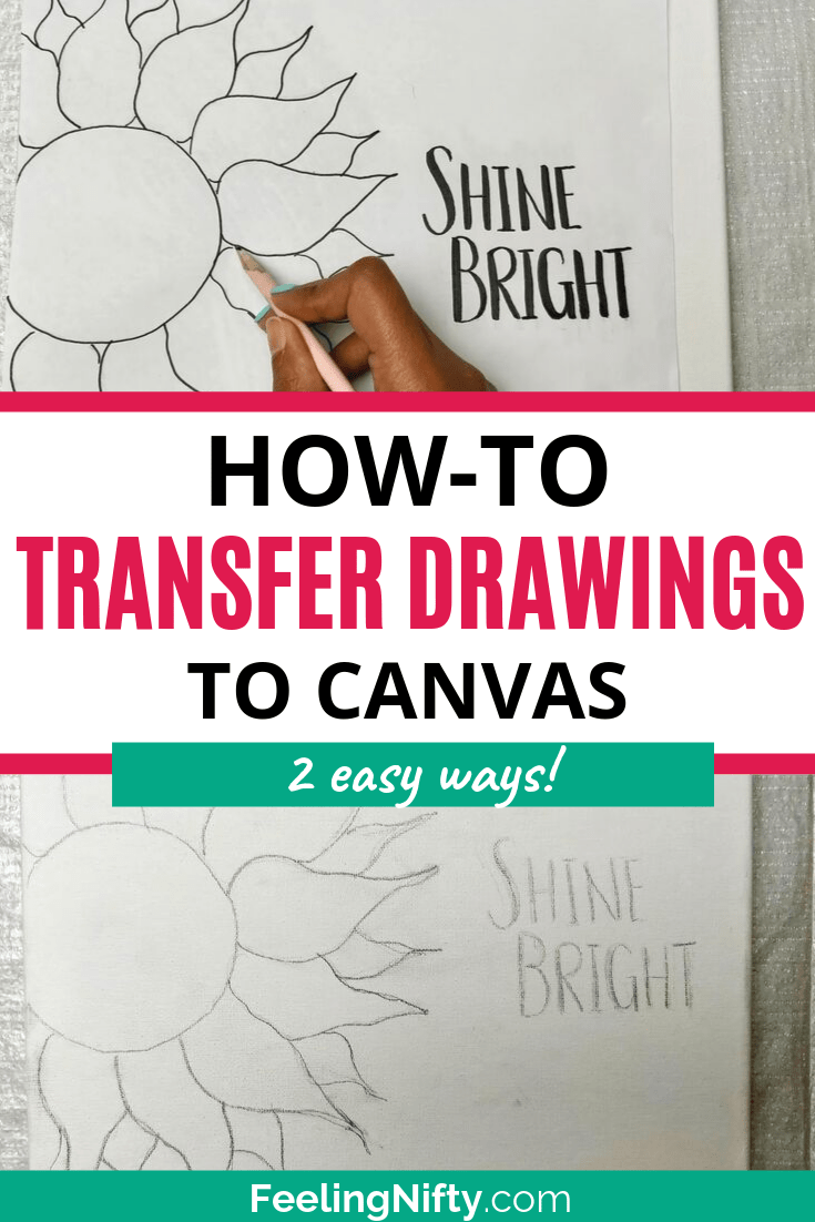 2 Easy Ways To Transfer A Drawing From Paper To Canvas Canvas Drawing Stencil Painting Canvas Drawings