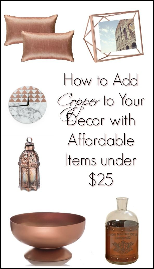 Crazy For Copper! If You Love Adding Metallic To You Home Decor Then Check  Out These Affordable Copper Decor Items All Under $25