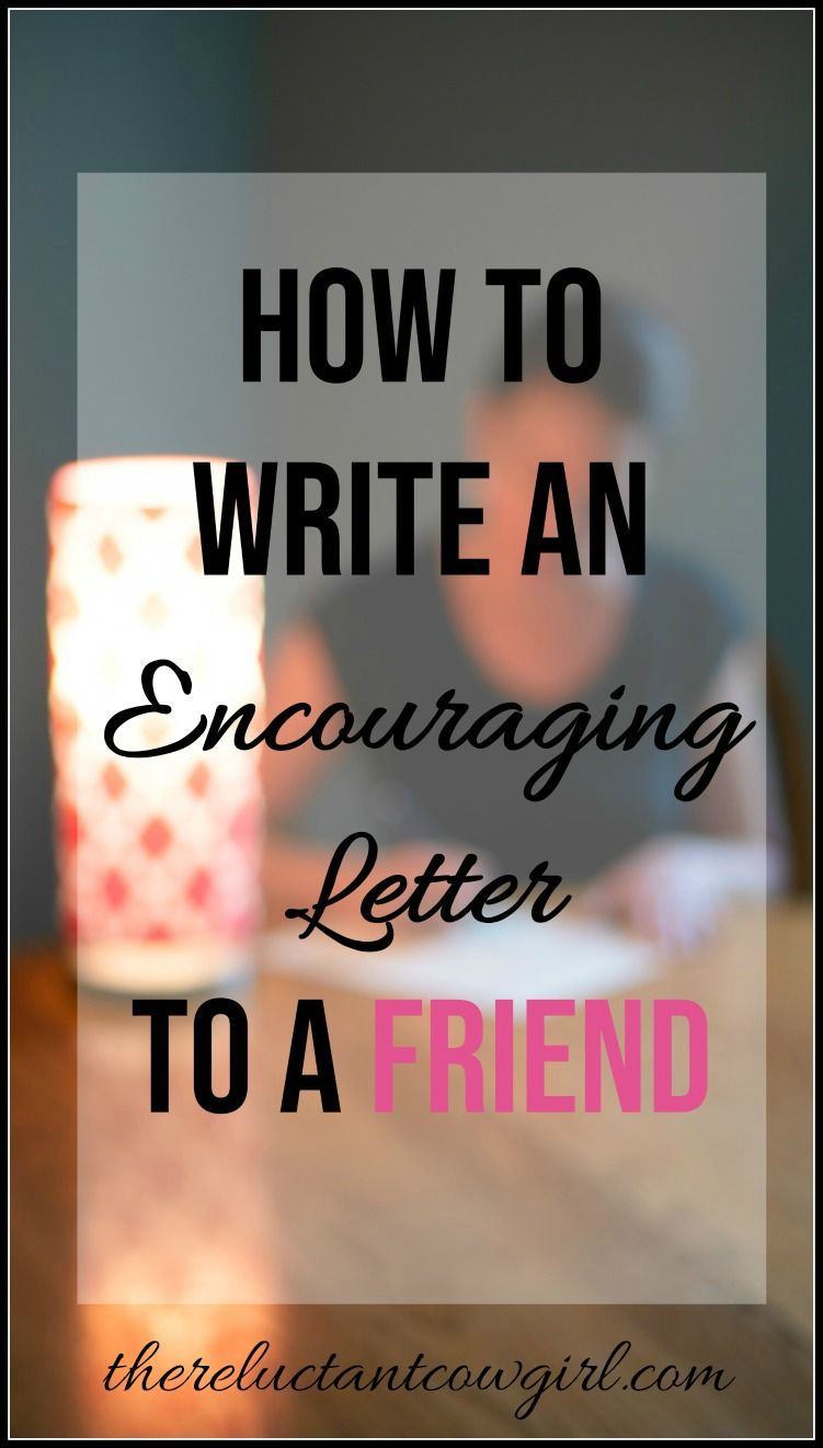 How to Write an Encouraging Letter to a Friend   Gift Guide