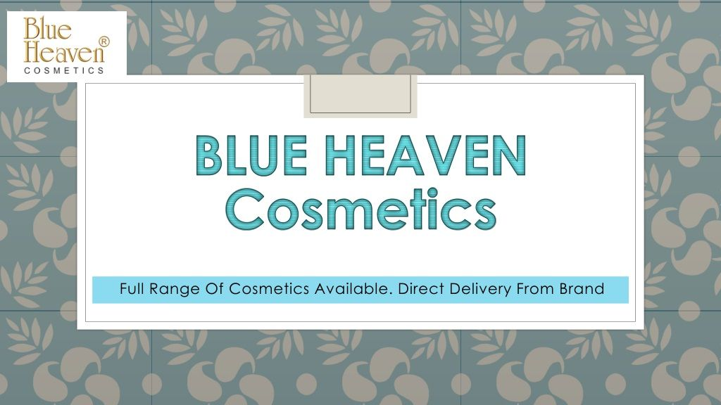 Buy Online Cosmetics At best Available Rate Blue Heaven