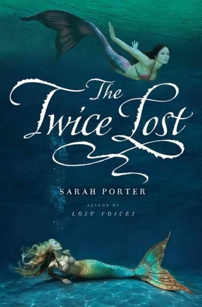 The Twice Lost Hardcover Overstock Com Shopping The Best Deals On Fantasy Adventure Mermaid Books Books Lost Voice