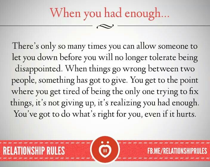I Have Had Enough Relationship Rules Quotes Words
