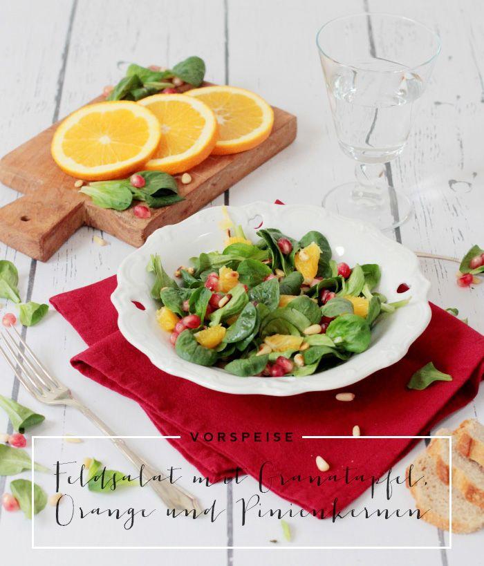 Granatapfel Feldsalat Orange Pinienkerne Vorspeise Weihnachtsmenu ...