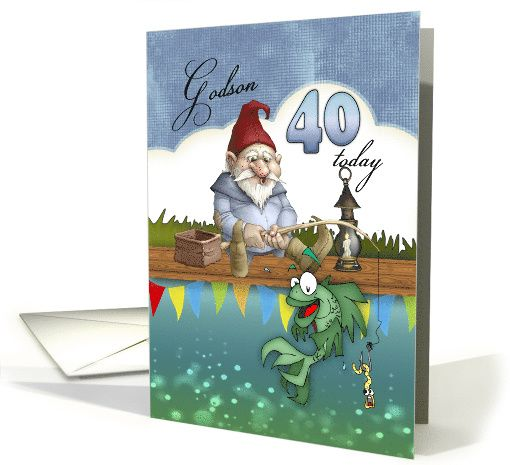 Godson 40th birthday with fishing gnome card 1244896 greeting godson 40th birthday with fishing gnome card 1244896 bookmarktalkfo Image collections
