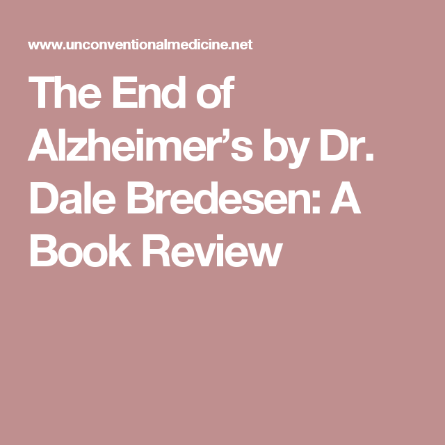 The end of alzheimers book review