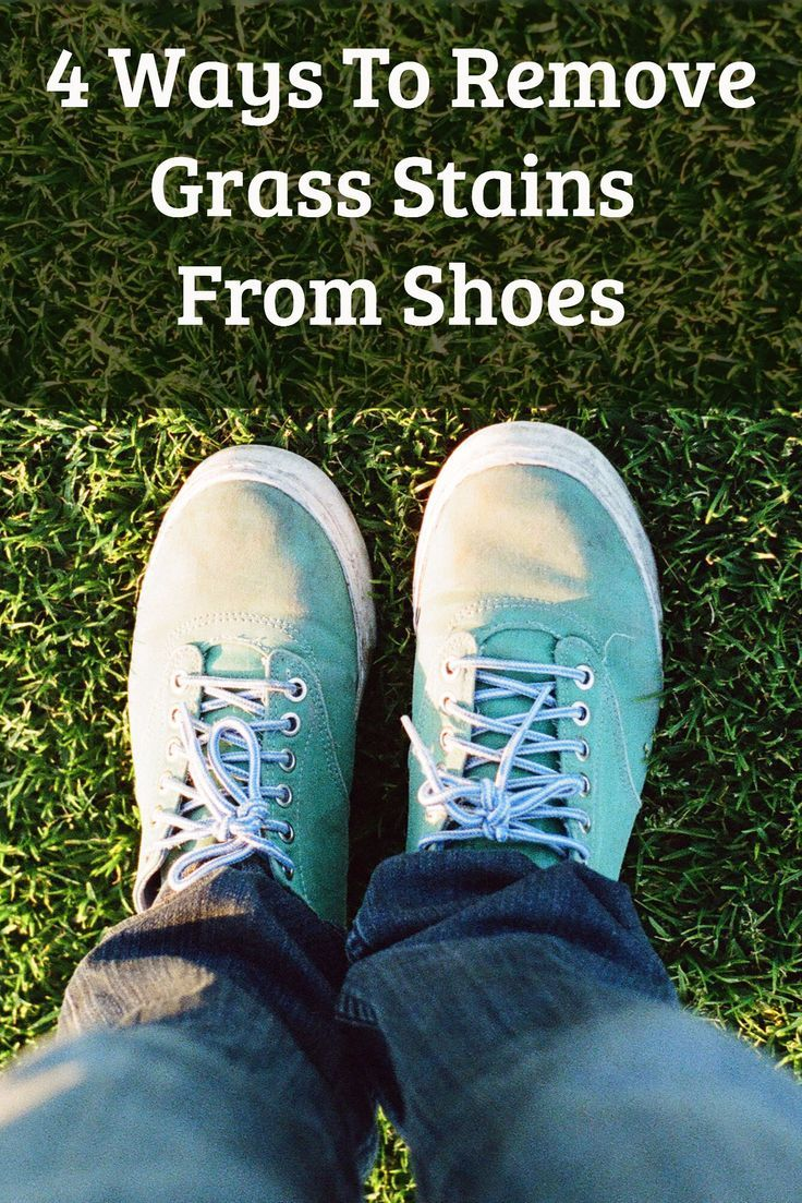 4 Ways How To Remove Grass Stains From Shoes Grass Stain Remover Grass Stains How To Remove Grass