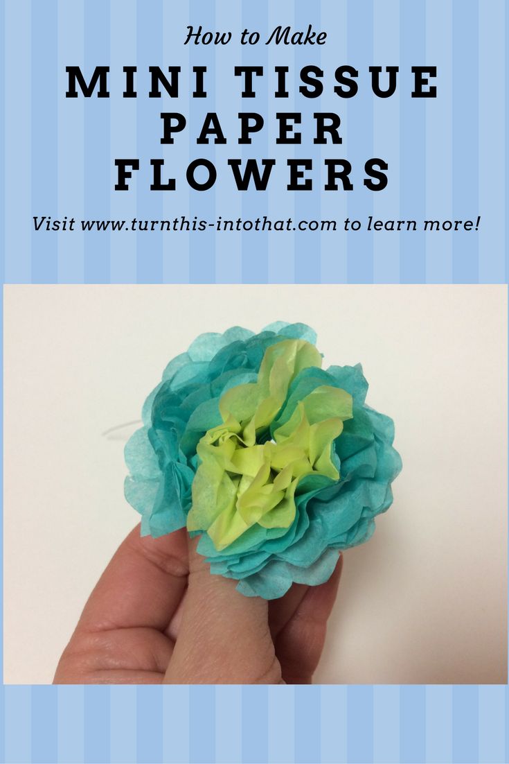 Wonderful Tutorial On How To Make Mini Tissue Paper Flowers Easy
