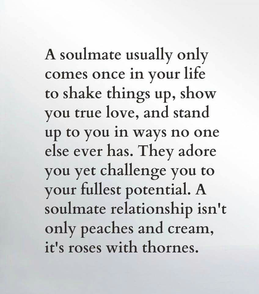 Soulmates Love Quotes About Life: Soulmate Comes Into Your Life