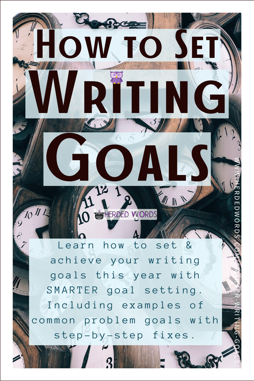 7 Steps for Setting Writing Goals that are SMARTER