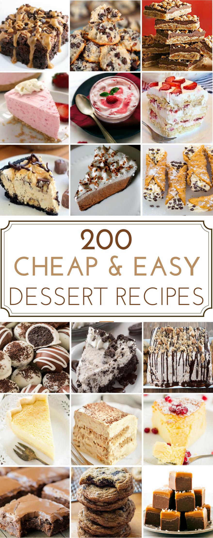 200 Cheap Easy Desserts Quick Easy Desserts Easy Desserts Dessert Recipes Easy
