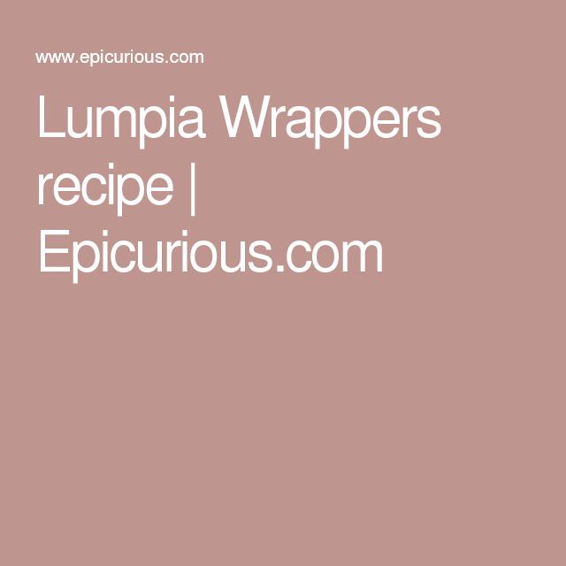 Lumpia Wrappers recipe   Epicurious.com