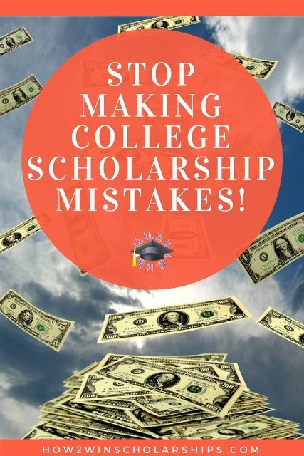 No Scholarship Mistakes - Learn to Submit a Winning Application HERE