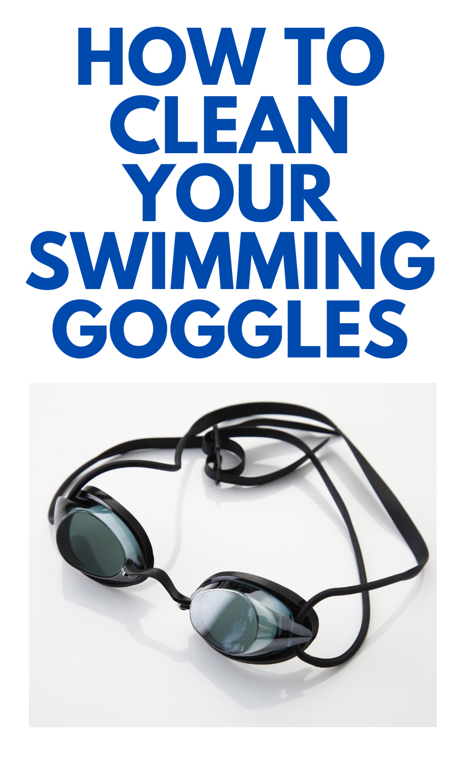 How To Clean Your Swimming Goggles In 2020 Swimming Goggles Mom Generations Goggles