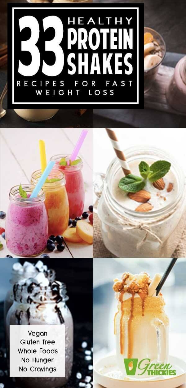 33 Healthy Protein Shakes Recipes For FAST Weight Loss #proteinshakes