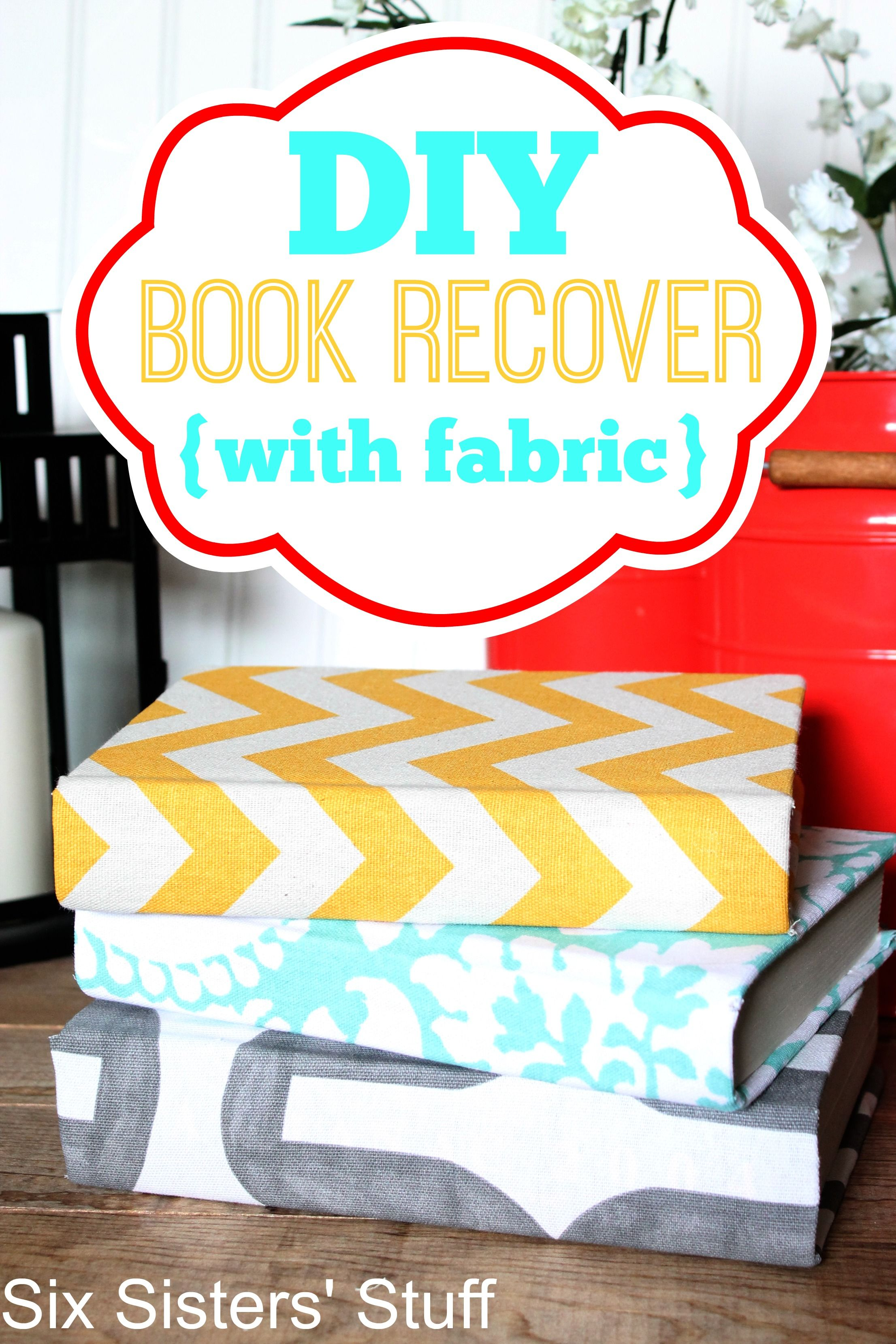 DIY Book Recover with Fabric from Six Sisters' Stuff! Such
