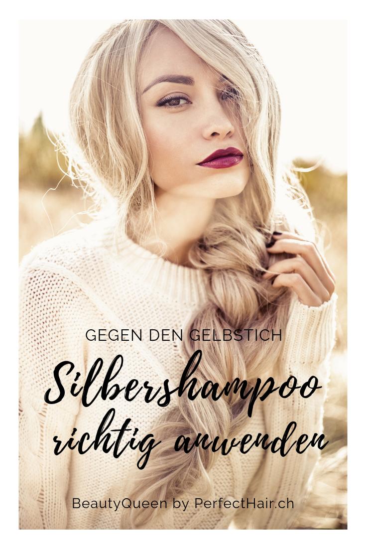 Silbershampoo Richtig Anwenden Gegen Den Gelbstich In 2019