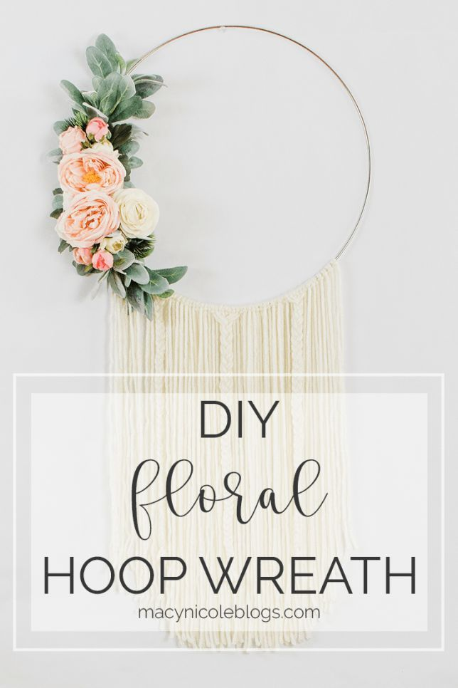 Photo of How to Make a Floral Hoop Wreath – Macy Nicole Blogs