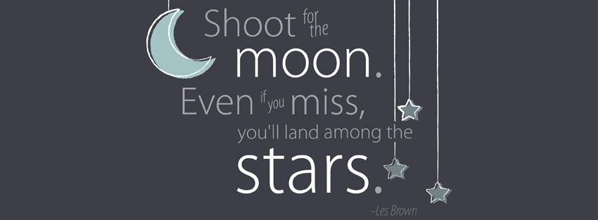 Shoot For The Moon Quote Facebook Cover