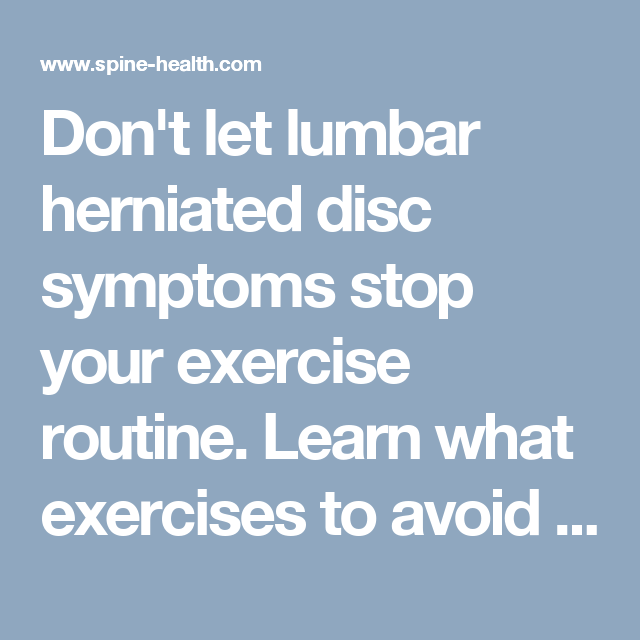 Exercises To Avoid With A Lumbar Herniation Oh My Back