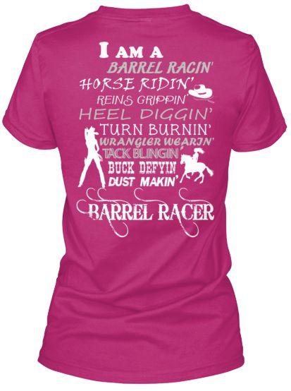 32b9a6bb I am a Barrel Racer Barrel Racing Outfits, Barrel Racing Shirts, Barrel  Racing Tips