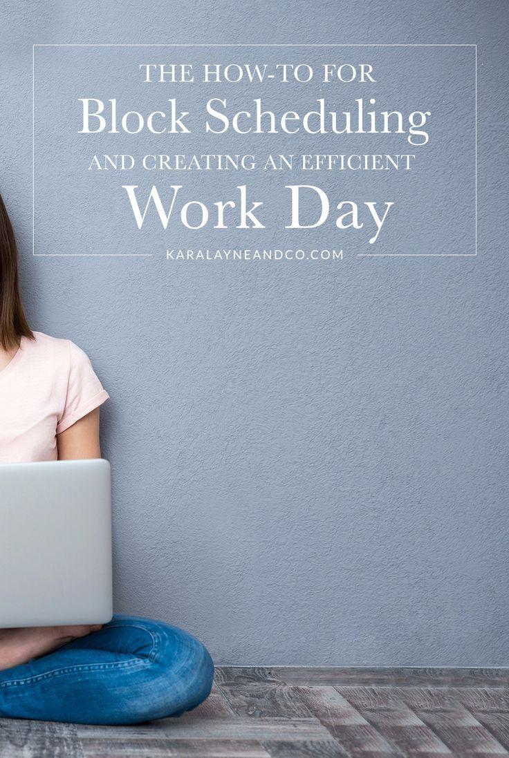 block scheduling for an efficient work day pinterest