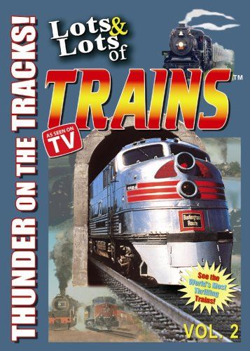 Lots and Lots of Trains DVD Movie Vol. 2