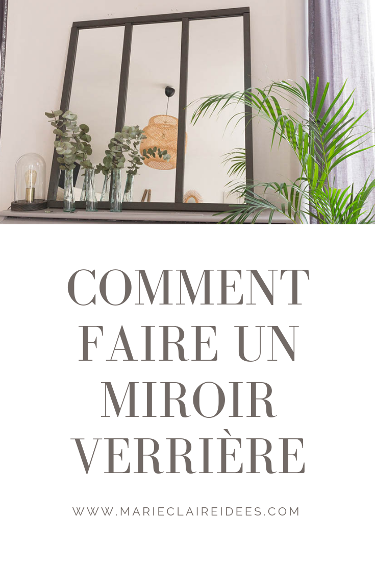 Tuto Faire Une Verriere tuto pour fabriquer un miroir verrière facilement | diy déco