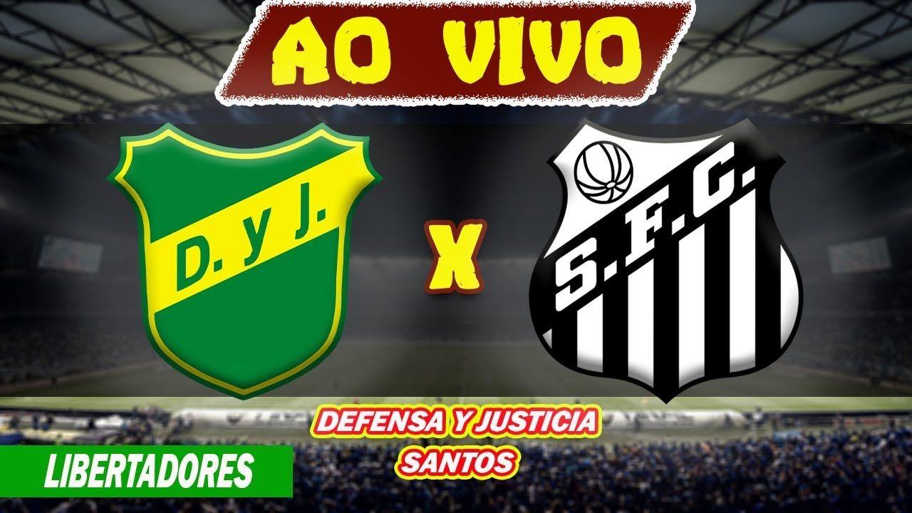 Assistir Jogo Do Defensa Y Justicia X Santos Ao Vivo Online Em