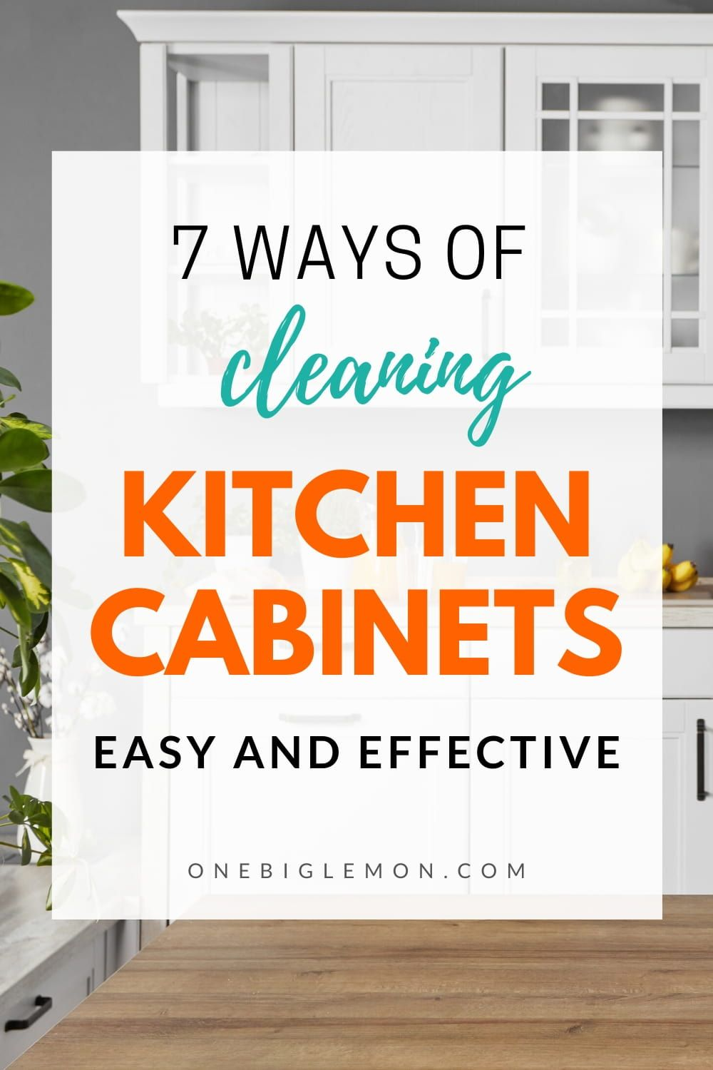 7 Easy Ways Of Cleaning Kitchen Cabinets You Must Know In 2020 Clean Kitchen Cabinets Clean Kitchen Kitchen Cabinets