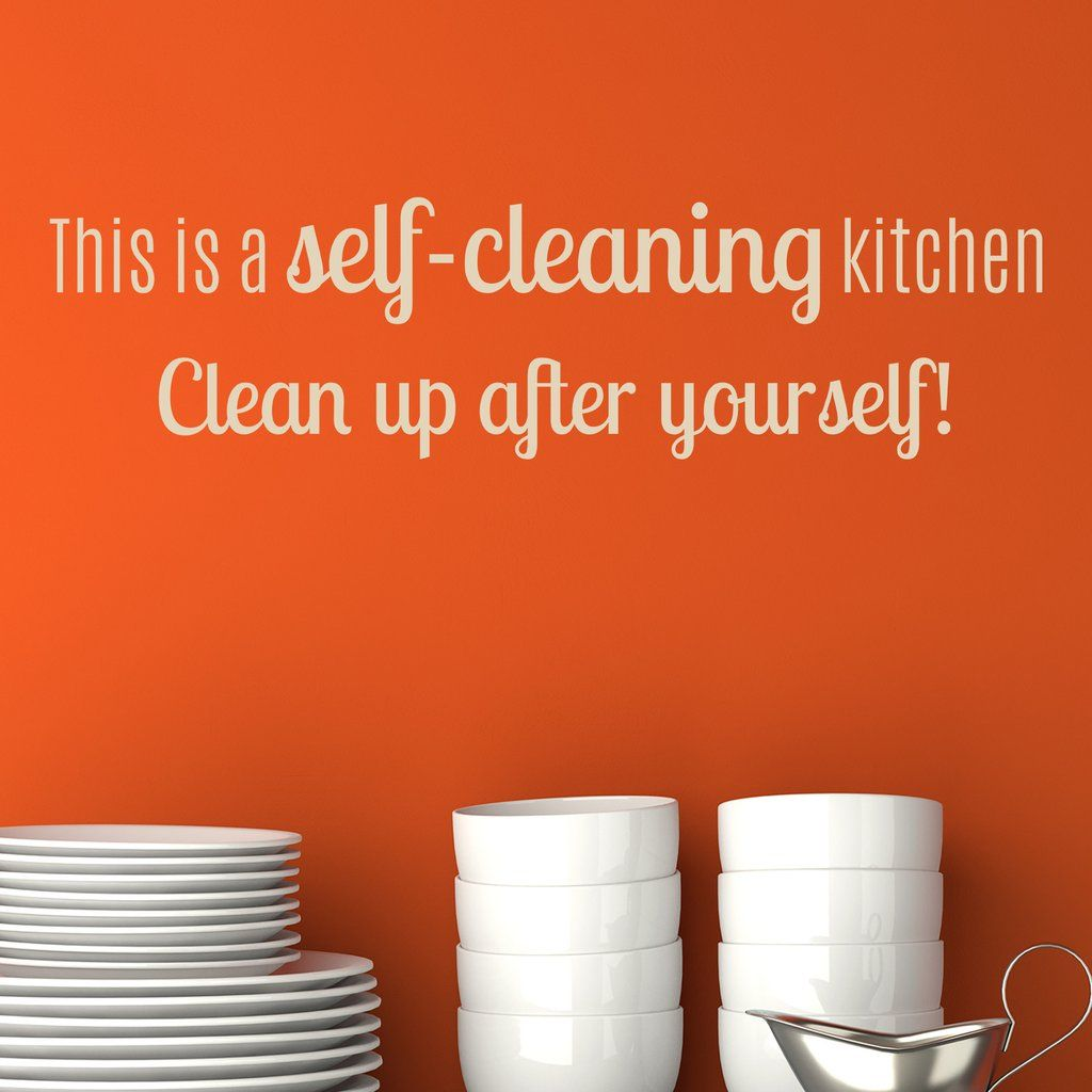 Clean Kitchen Quotes: Self-Cleaning Kitchen