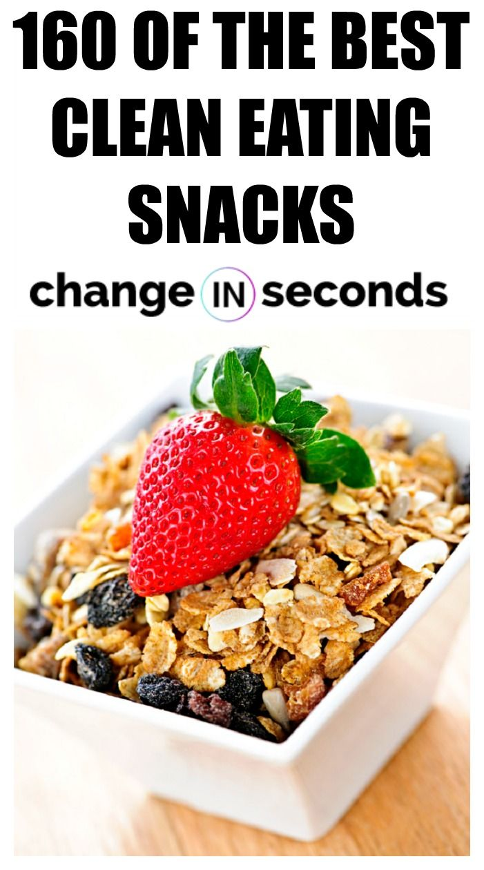 160 Clean Eating Snacks: Ideas & Recipes You Will Actually Love To Eat images