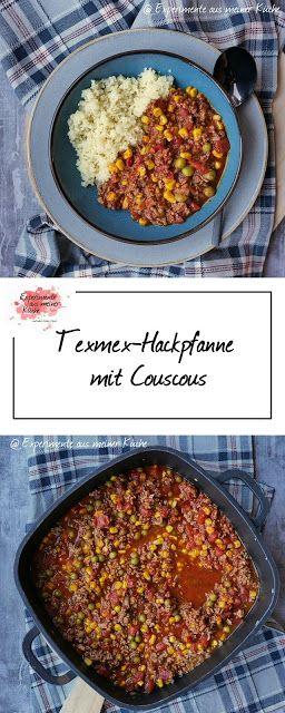 Texmex-Hackpfanne mit Couscous - Experimente aus meiner Küche