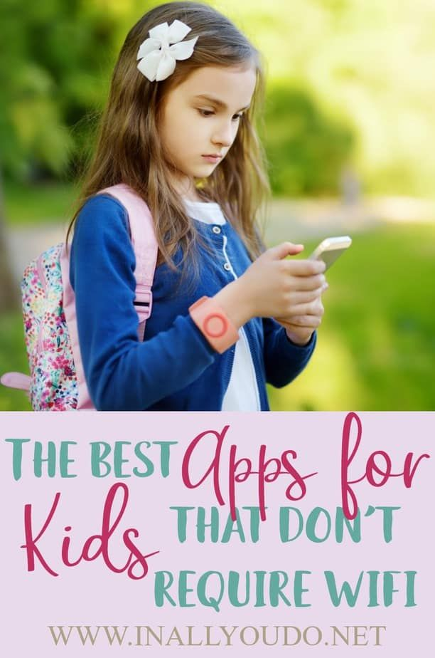 The Best Apps for Kids that Don't Require WiFi Business