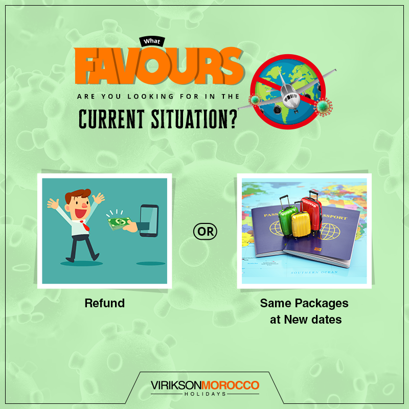 Tired of being stuck at home due to the current situation? 🤔We have got a few options to divert your attention...😊 What do you think will be a better option to Avail? 1)- Refunds 2)- Same Packages at New Dates    #travel #tired #refunds ##holidaypackages #traveltheworld #COVID19Pandemic #StayHomeSaveLives #London @viriksonmoroccoholidays