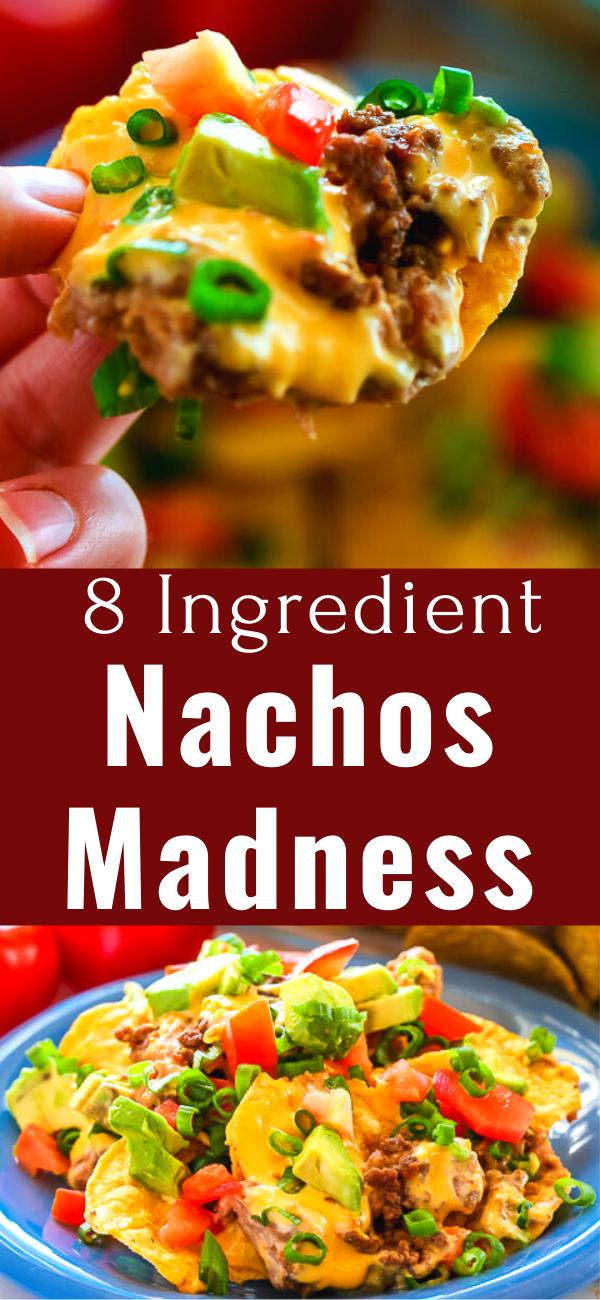 8 Ingredient Nachos Madness Nachos Recipe Beef Best Nacho Recipe Best Nacho Recipe Ground Beef