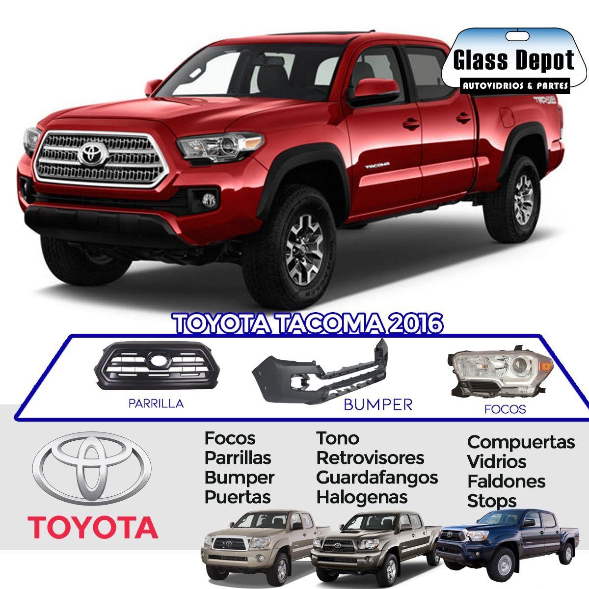 Repuestos Para Vehiculos Vidrios Y Partes Para Toyota Tacoma 2016