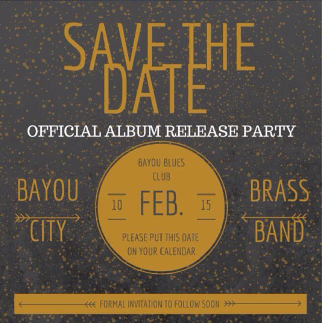 Bayou city brass band  SAve THE Date