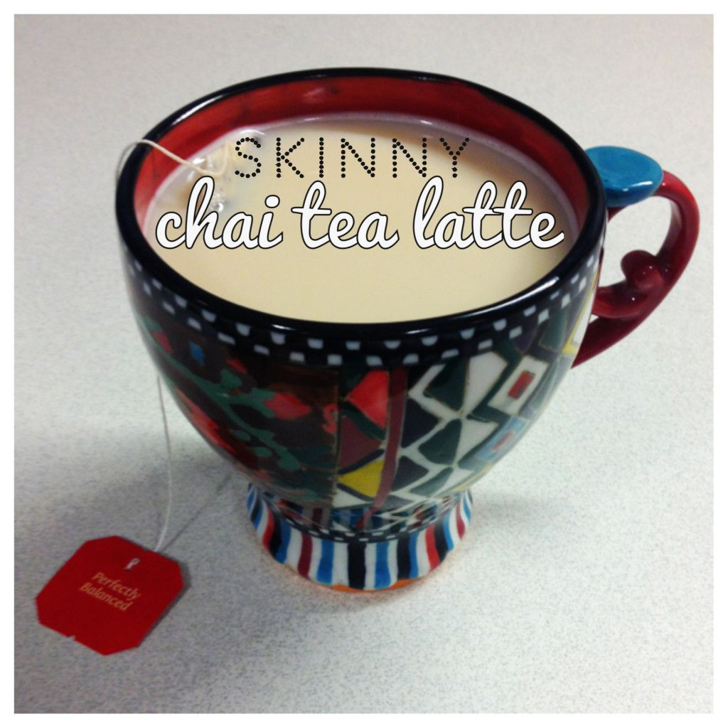 Skinny Chai Tea Latte. Less Than 30 Calories If You Use